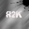 R2K - Qu'est-ce tu veux faire (2013)
