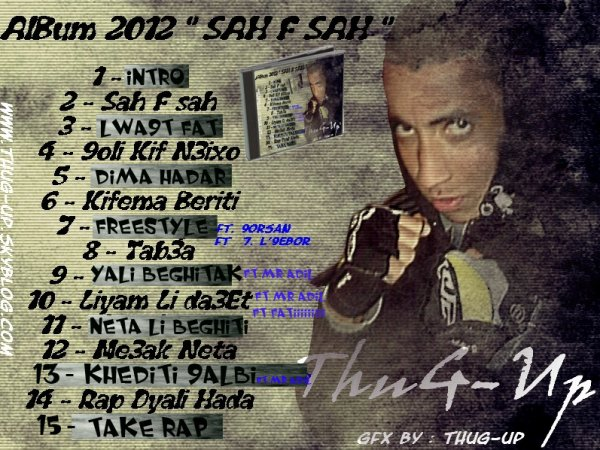 "ThuG-Up  - Album "" Sah F Sah "" 2012"