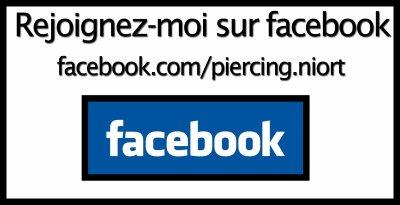 rejoignez moi sur facebook! facebook.com/piercing.niort