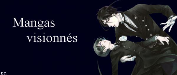 Les mangas visionnés ou lus  (à conseiller)