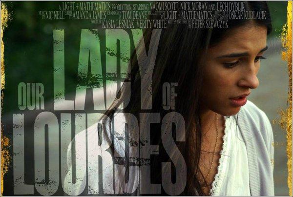 Le 17 Octobre, Naomi a posté sur Twitter les premiers posters de son court métrage tourné en Pologne ! Le film s'intitule Our Lady of Lourdes. Que penses-tu de ces affiches ?
