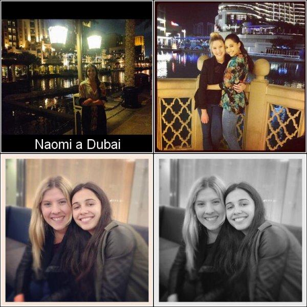Naomi était à Dubai, il y a peu de temps.