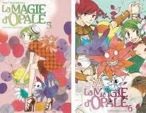 La Magie d'Opale