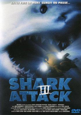 Shark Attack 3 Mégalodon