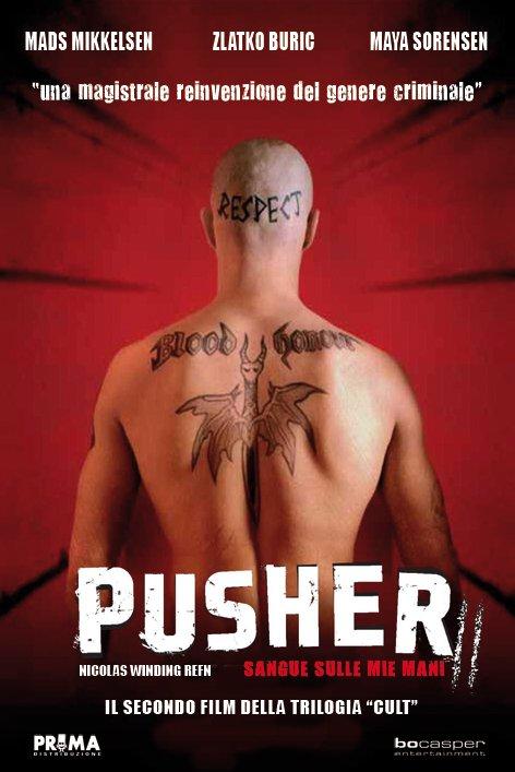 Pusher II Du sang sur les mains