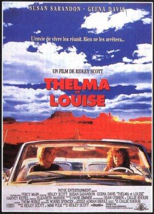 Thelma et Louise .