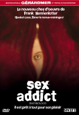 Sex addict.