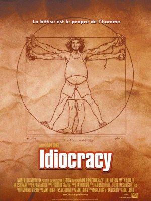 Idiocracy.