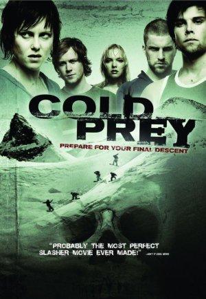 Cold prey.