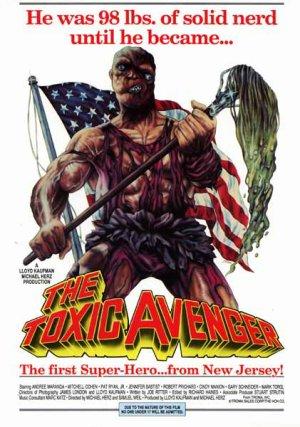 Toxic avenger.