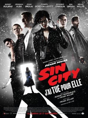 Sin city : j'ai tué pour elle .
