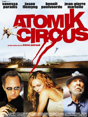 Atomik circus.