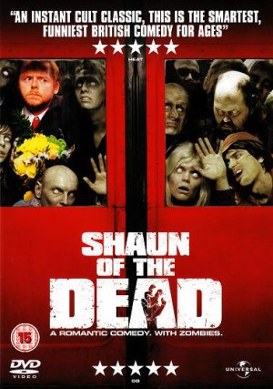 Shaun of the dead.