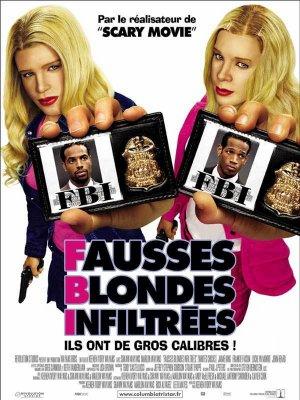 F.B.I Fausses blondes infiltrées.