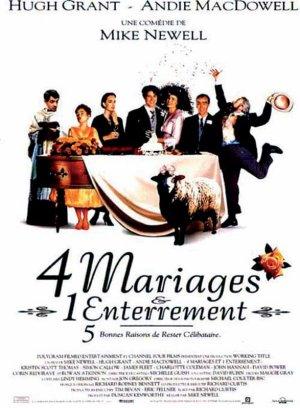 4 mariages et un enterrement.