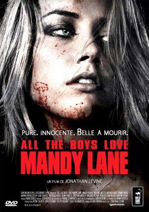 Tous les garçons aiment Mandy Lane.