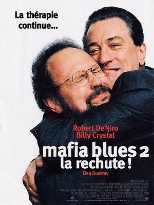 Mafia blues 2 : la rechute.