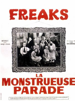 Freaks :  la monstrueuse parade