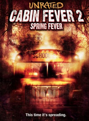Cabin fever 2.