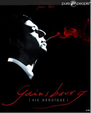 Gainsbourg, vie héroïque.