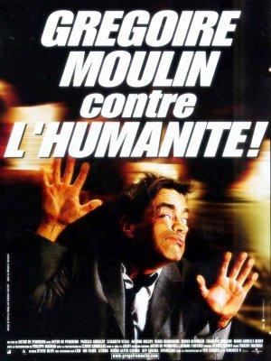 Grégoire Moulin contre l'humanité.