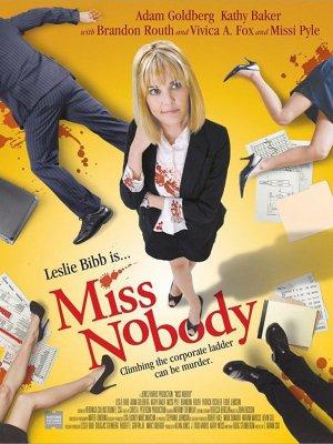 Miss Nobody.