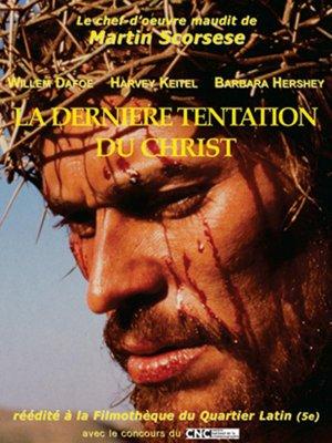 La dernière tentation du Christ.