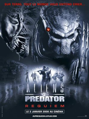 Aliens vs Predators :   Requiem.
