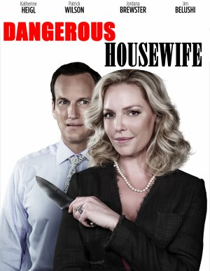 Dangerous housewife.