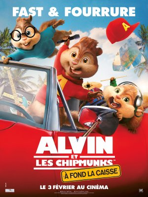 Alvin et les chipmunks : A fond la caisse.