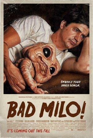 Bad Milo.