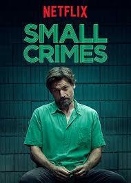 Small crimes.