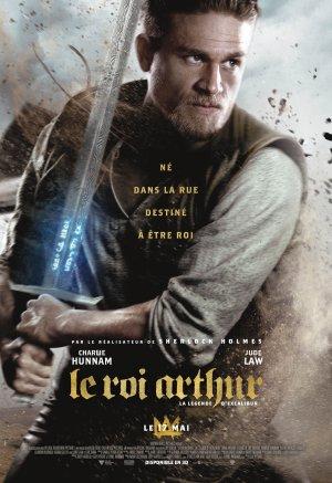 Le roi Arthur :  La légende d'Excalibur.