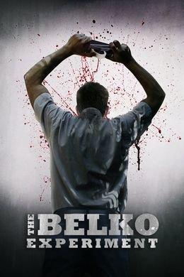 The Belko experiment.