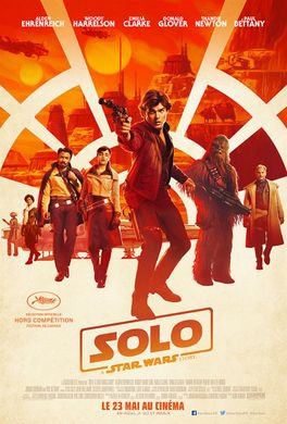 Solo : A Star wars story.