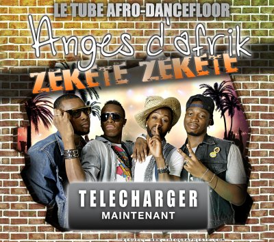SORTIE NATIONALE DU SINGLE DES ANGES D'AFRIK - ZEKETE ZEKETE