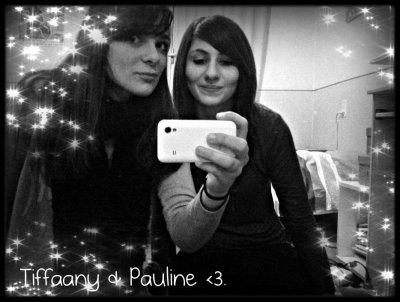 Tiffaany & Pauline <3.