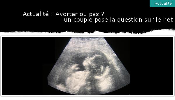 avorter ou pas un couple fait voter les internautes. Black Bedroom Furniture Sets. Home Design Ideas