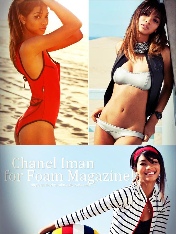 Chanel Iman for Foam Magazine!