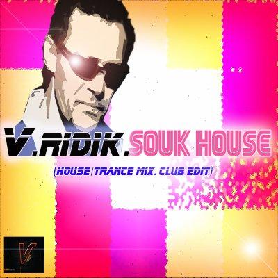 V.RIDIK. Souk'House.