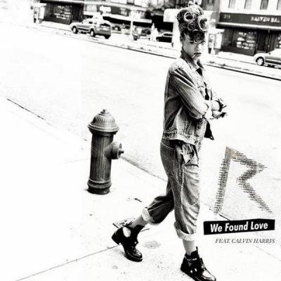 We Found Love (Feat. Calvin Harris) (2011)
