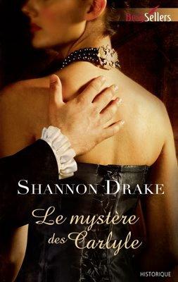 Le mystere des Carlyle de Shannon Drake