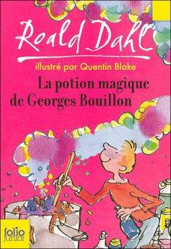 La potion magique de Georges Bouillon de Roald Dahl