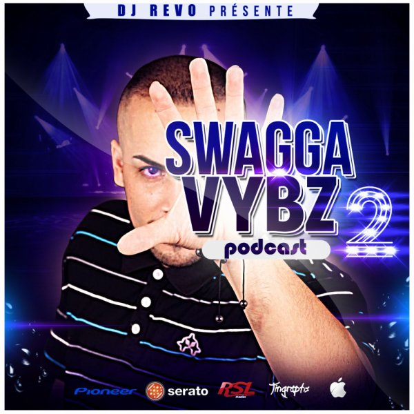 SWAGGA VYBZ 2 MIXED BY DJ RÉVO