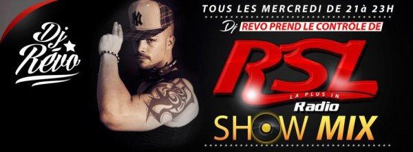RSL RADIO SHOWMIX BY DJ RÉVO