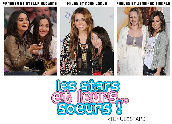▬▬▬▬▬▬▬▬▬▬▬▬▬▬▬▬▬▬▬▬▬▬▬▬▬▬▬▬▬▬▬▬▬▬▬▬▬ Deviens fan [♥] ; Newsletter [☒] ; 0ffres [★] ; Commande d'icons [✄] ; Blog Music [♫] _• Rubrique : Les stars et leurs...  ________________________i• Article #38 : Stars/Soeurs ▬▬▬▬▬▬▬▬▬▬▬▬▬▬▬▬▬▬▬▬▬▬▬▬▬▬▬▬▬▬▬▬▬▬▬▬▬