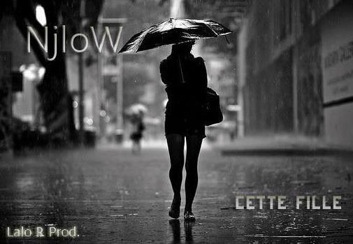 Njlow - Lalo R Prod / Njlow - Cette Fille (Lalo R Prod) (2012)