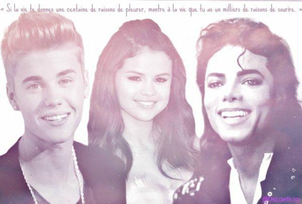 Justin ; Selena , MJ