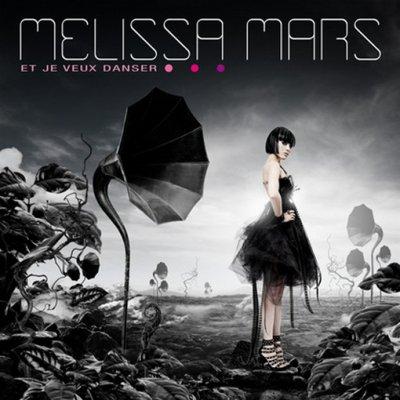 Et je veux danser / Et je veux danser - Melissa Mars (2011)