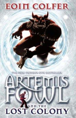 Artemis Fowl 5 : Colonie perdue